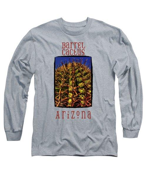 Fishhook Barrel Cactus Long Sleeve T-Shirt
