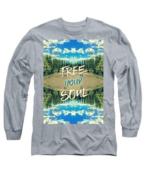 Free Your Soul Trianon Chateau Garden Versailles Paris Long Sleeve T-Shirt