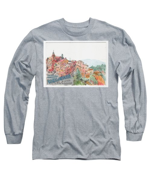 Long Sleeve T-Shirt featuring the painting French Hill Top Village by Tilly Strauss