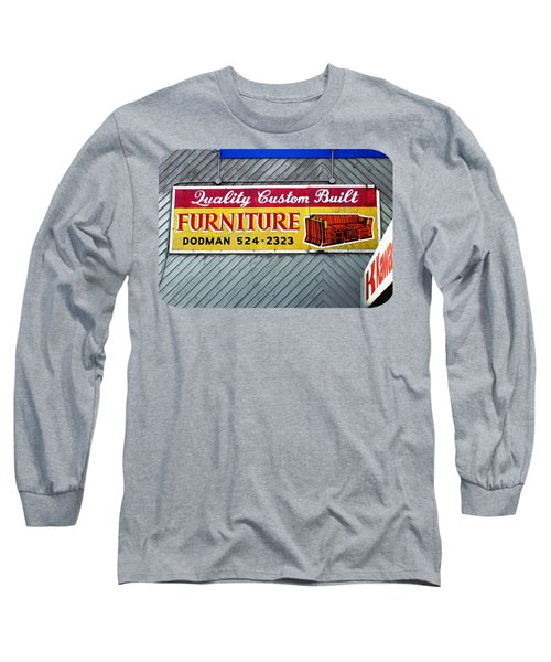 Furniture Sign Long Sleeve T-Shirt by Ethna Gillespie
