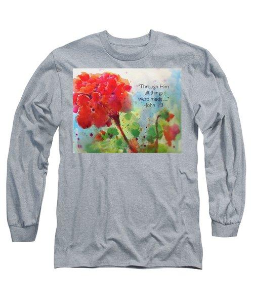 Geranium Praises Long Sleeve T-Shirt