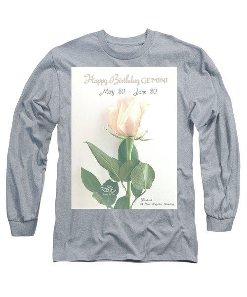 Happy Birthday Gemini Long Sleeve T-Shirt