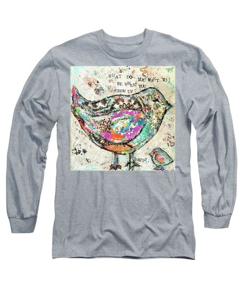 Happy Long Sleeve T-Shirt by Kirsten Reed