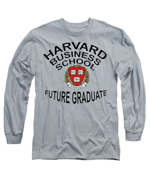 Harvard Business School Future Graduate Long Sleeve T-Shirt