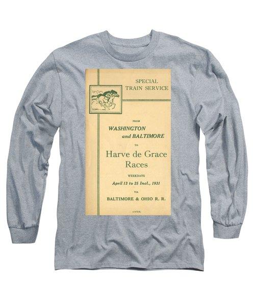 Harve De Grace Races Long Sleeve T-Shirt