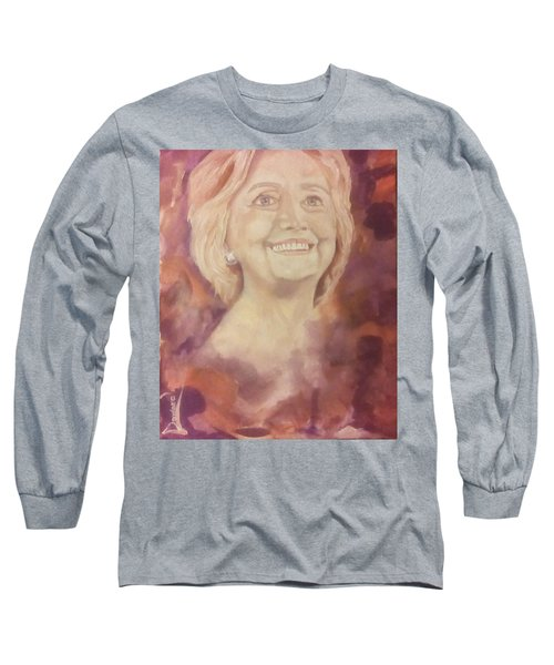 Long Sleeve T-Shirt featuring the painting Hillary Clinton by Raymond Doward
