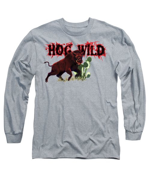 Hog Wild Tee Long Sleeve T-Shirt