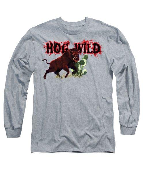 Hog Wild Tee Long Sleeve T-Shirt