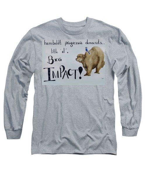 Humboldt Progressive Democrats Long Sleeve T-Shirt