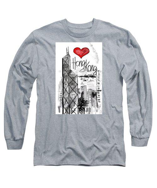Long Sleeve T-Shirt featuring the drawing I Love Hong Kong  by Sladjana Lazarevic