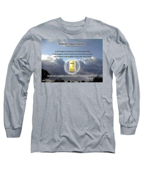 Infinite Opportunities Long Sleeve T-Shirt