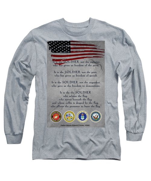It Is The Soldier Long Sleeve T-Shirt