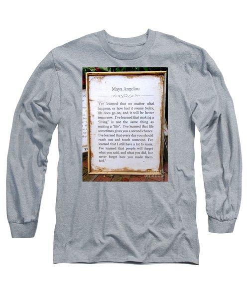 I've Learned Long Sleeve T-Shirt by Ed Weidman