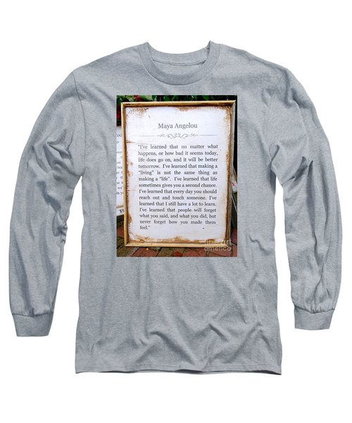 I've Learned Long Sleeve T-Shirt