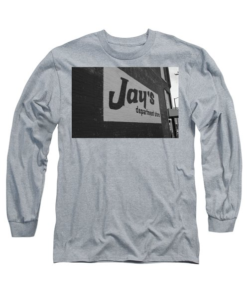 Jay's Department Store In Bw Long Sleeve T-Shirt