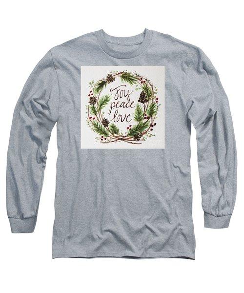 Joy, Peace, Love Long Sleeve T-Shirt by Elizabeth Robinette Tyndall