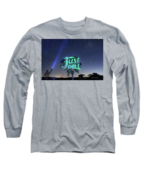 Just Chill Long Sleeve T-Shirt by Andrew Nourse