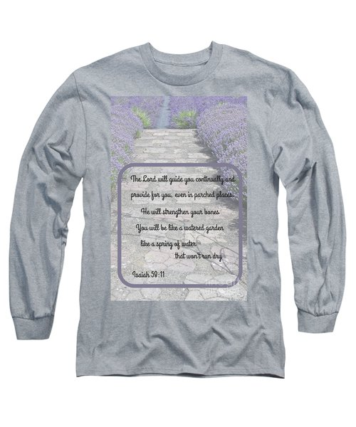 Lavender Path With Scripture Art Isiah 58 Long Sleeve T-Shirt