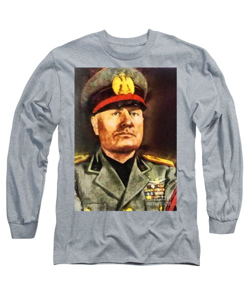 Leaders Of Wwii - Benito Mussolini Long Sleeve T-Shirt