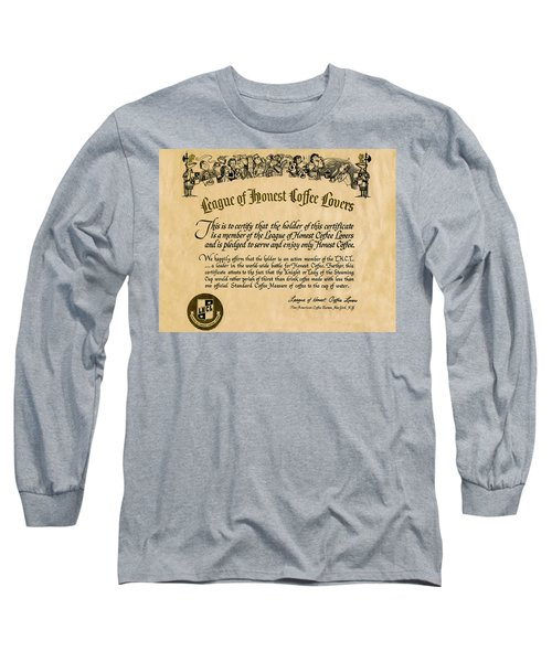 League Of Honest Coffee Lovers Certificate Long Sleeve T-Shirt