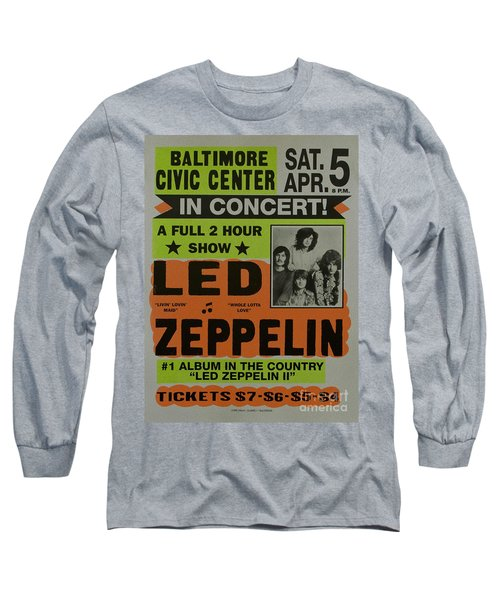 Led Zeppelin Live In Concert At The Baltimore Civic Center Poster Long Sleeve T-Shirt