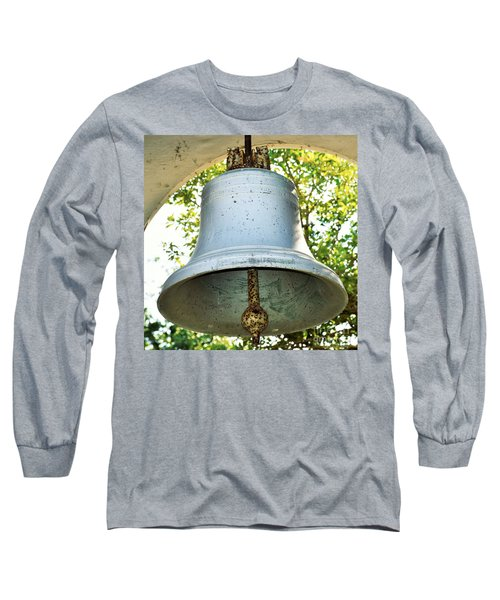 Long Sleeve T-Shirt featuring the photograph Let Freedom Ring ...  by Ray Shrewsberry