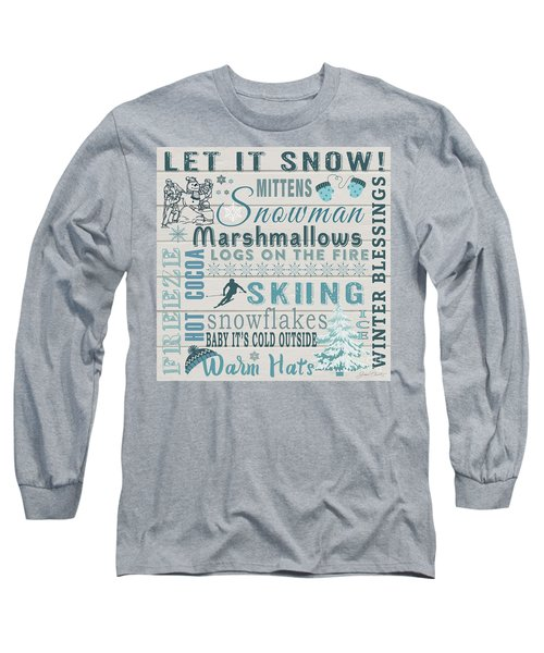 Long Sleeve T-Shirt featuring the digital art Let It Snow by Jean Plout