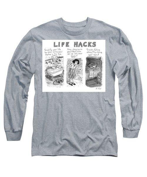 Life Hacks Long Sleeve T-Shirt