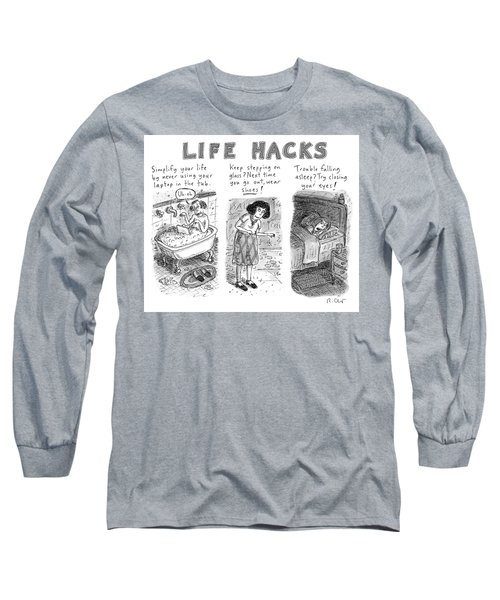 Life Hacks Long Sleeve T-Shirt