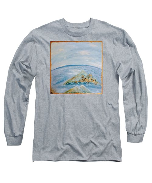 Life In The Middle Of The Ocean Long Sleeve T-Shirt