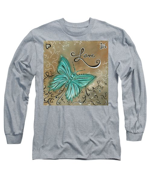 Live And Love Butterfly By Madart Long Sleeve T-Shirt