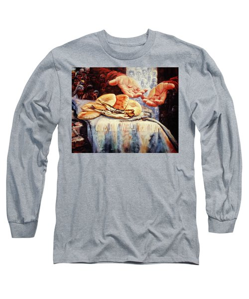 Loaves And Fishes 2 Long Sleeve T-Shirt