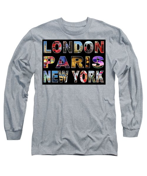 Long Sleeve T-Shirt featuring the digital art London Paris New York, Black Background by Adam Spencer