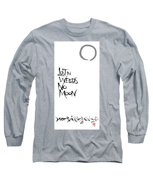 Lost In Weeds, No Moon Long Sleeve T-Shirt
