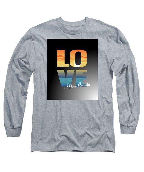 Love Door County Long Sleeve T-Shirt