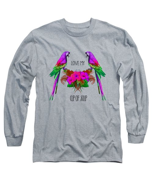 Love My Cup Of Soup Long Sleeve T-Shirt