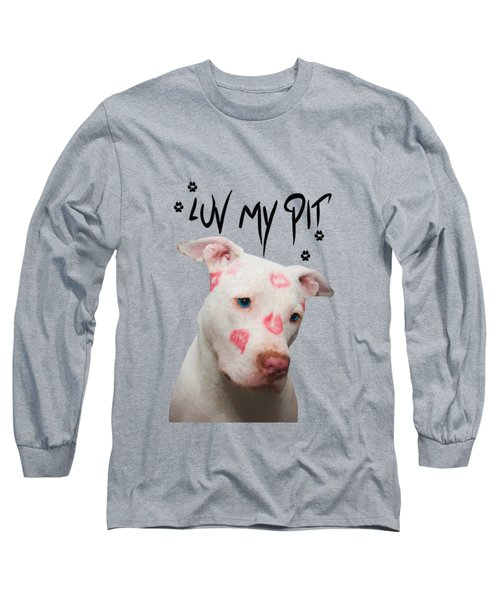 Luv My Pit Long Sleeve T-Shirt