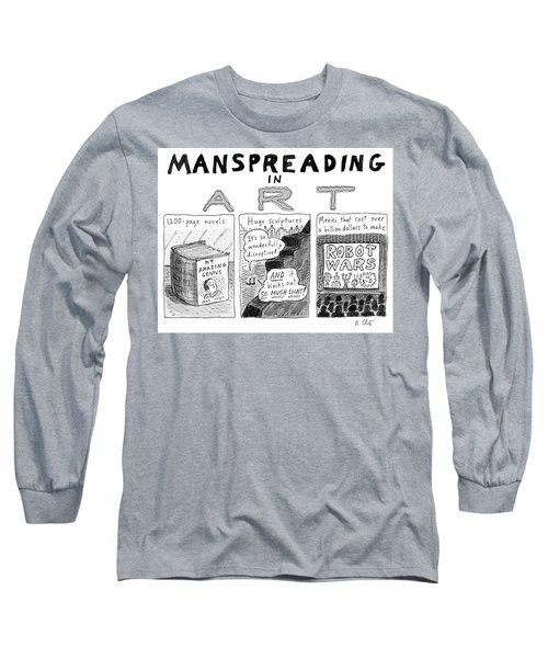 Manspreading In Art Long Sleeve T-Shirt