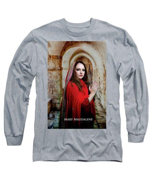 Mary Magdalene Long Sleeve T-Shirt