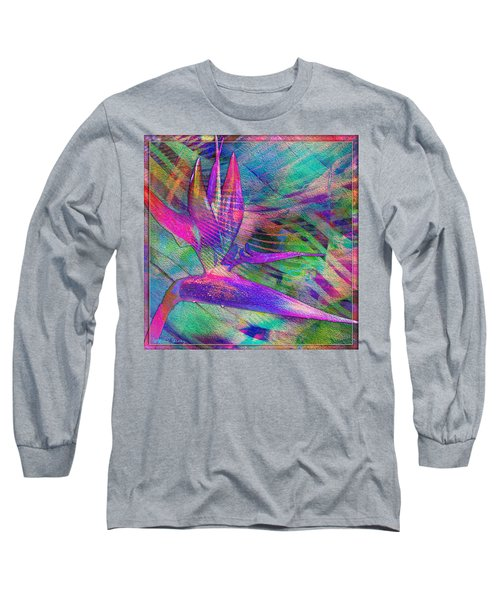 Maui Bird Of Paradise Long Sleeve T-Shirt