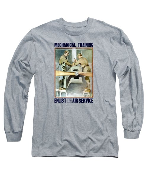 Mechanical Training - Enlist In The Air Service Long Sleeve T-Shirt