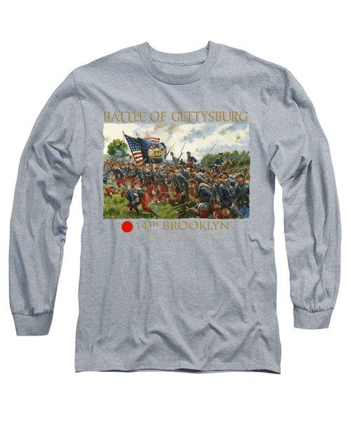 Men Of Brooklyn - The 14th Brooklyn 14th N.y.s.m. Charge On The Railrad Cut - Battle Of Gettysburg Long Sleeve T-Shirt