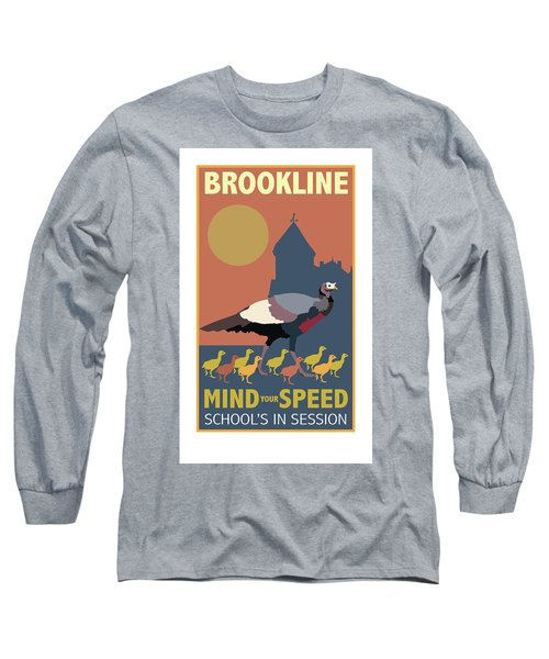 Mind Your Speed Long Sleeve T-Shirt
