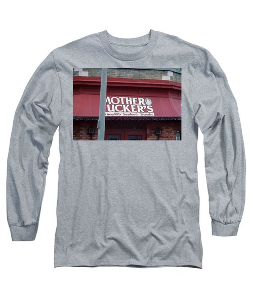 Mother Tuckers Long Sleeve T-Shirt