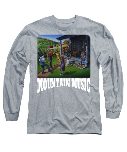 Mountain Music T Shirt 2 Long Sleeve T-Shirt