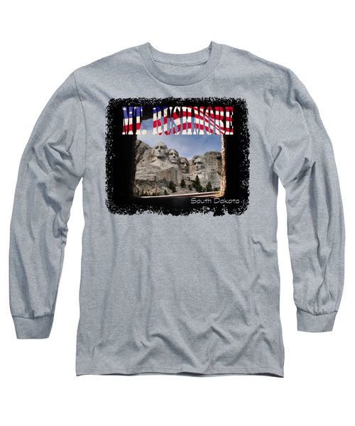 Mt. Rushmore -tunnel Vision Long Sleeve T-Shirt by David Lawson