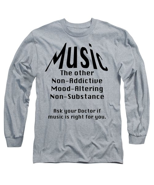 Music Is Right For You 5502.02 Long Sleeve T-Shirt