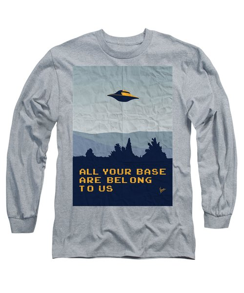 My All Your Base Are Belong To Us Meets X-files I Want To Believe Poster  Long Sleeve T-Shirt