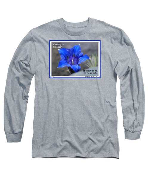 Never Be Cruel Long Sleeve T-Shirt by Holley Jacobs