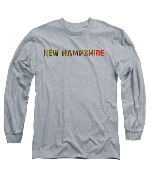 New Hampshire Is The Name Long Sleeve T-Shirt by Mim White
